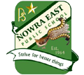 Nowra East Public School - Strive for Better Things
